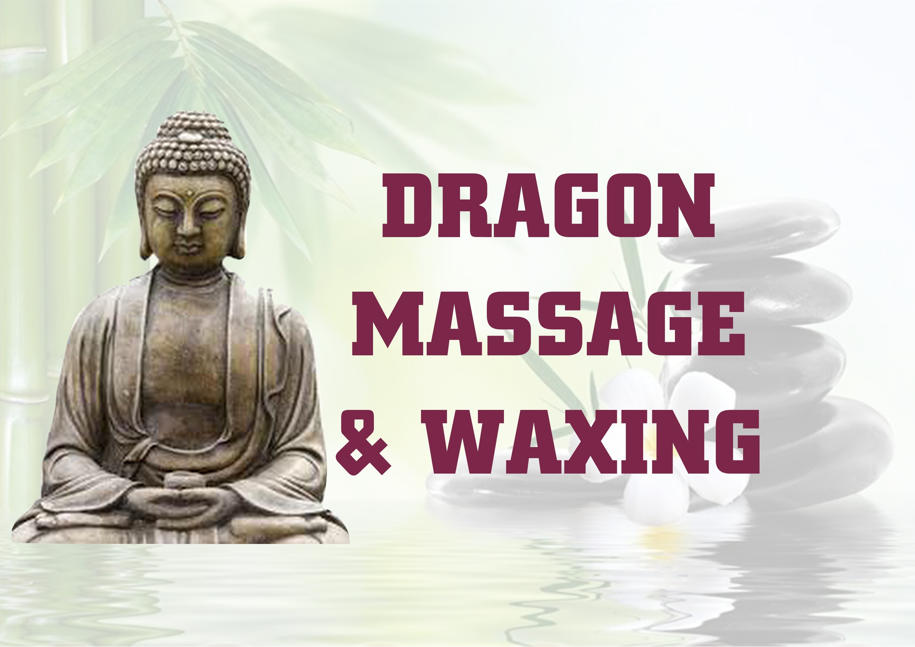Dragon waxing and massage